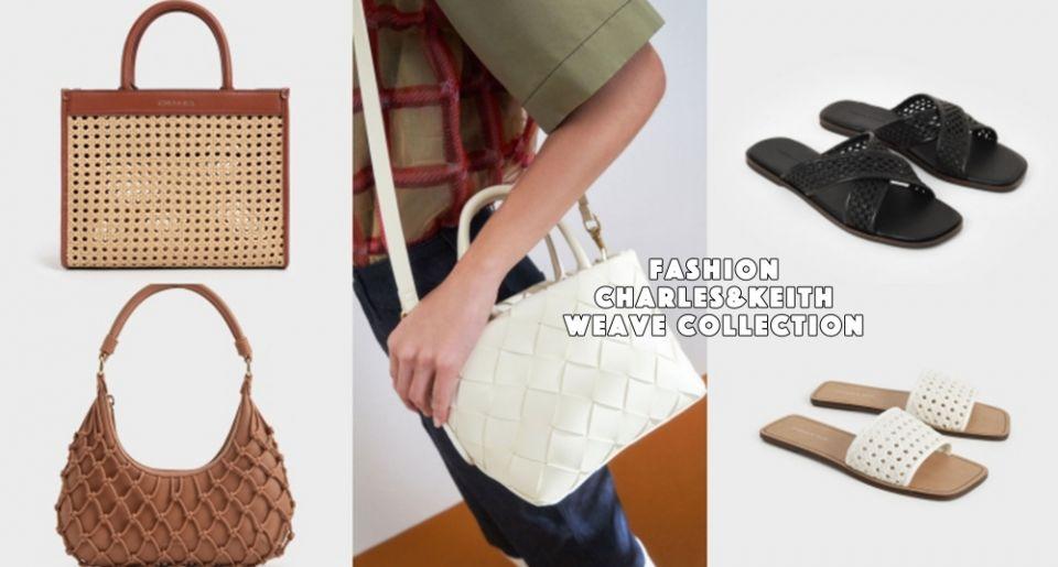 【時尚研究室】集復古浪漫於一身!盤點CHARLES & KEITH編織系列單品,包包、鞋子怎麼搭都好看!